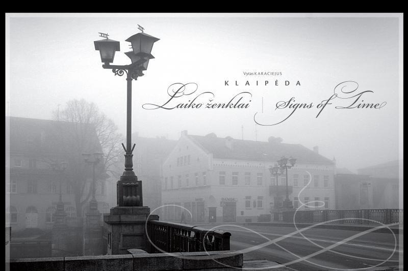 Naujame V.Karaciejaus fotografijų albume – Klaipėdos laiko ženklai