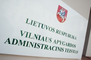 Vilniaus apygardos administraciniam teismui vadovaus J. Malijauskienė