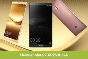 """""""Huawei Mate 9"""": kodėl verta įsigyti?"""