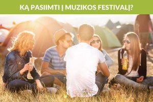 Ruošiamės į muzikos festivalį: kokių įrenginių nepamiršti?