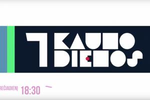"""Laidos """"7 Kauno dienos"""" anonsas (vasario 21 d.)"""