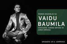 V. Baumila: šventinis koncertas – be blizgučių