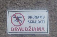 Dronai – nepageidaujami